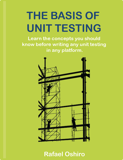 The Basis of Unit Testing