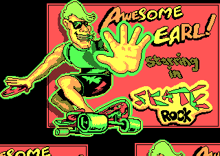 Awesome Earl starring in Skate Rock