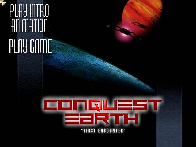 Conquest Earth - First Encounter