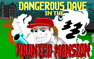 Dangerous Dave in the Haunted Mansion