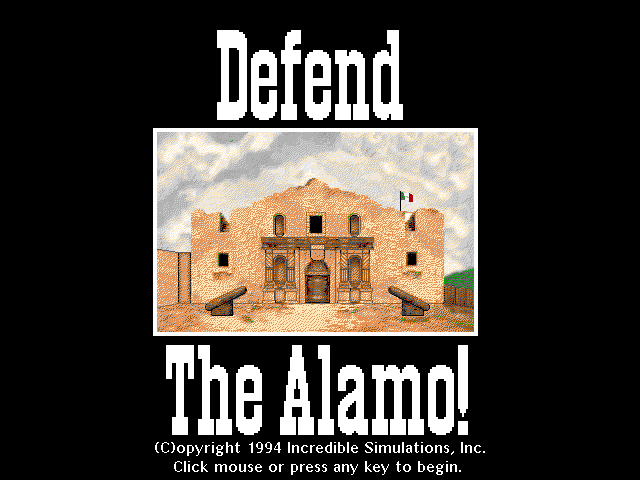 Defend the Alamo!