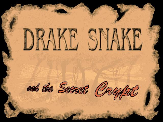 Drake Snake and the Secret Crypt