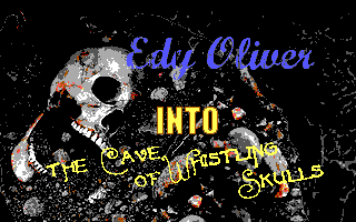 Edy Oliver - Into the Cave of Whistling Skulls
