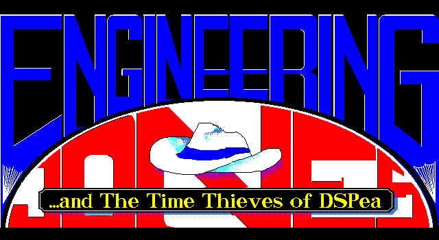 Engineering Jones and the Time Thieves of DSPea