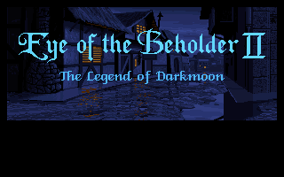Eye of the Beholder 2 - The Legend of Darkmoon
