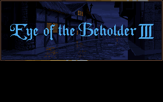 Eye of the Beholder 3 - Assault on Myth Drannor