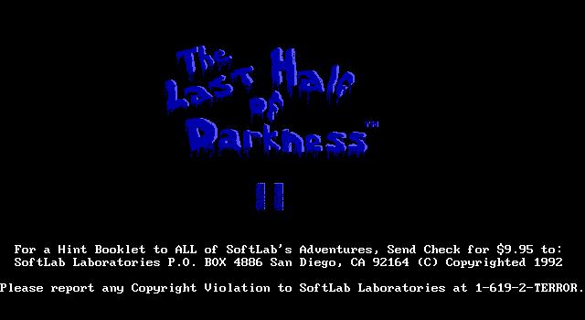 Last Half of Darkness 2