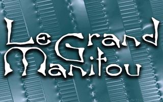Le Grand Manitou