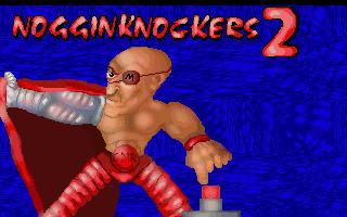 Nogginknockers 2