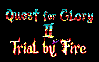 Quest for Glory 2 - Trial by Fire