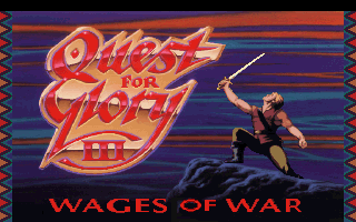 Quest for Glory 3 - Wages of War