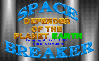 Space Breaker - Defender of the Planet Earth