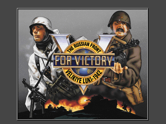 V for Victory - Velikiye Luki
