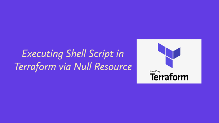 Executing Shell Script in Terraform via Null Resource
