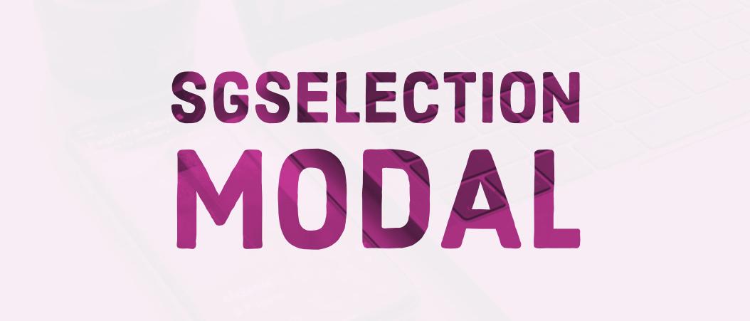 SGSelectionModal