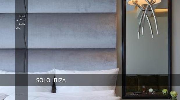Hotel Es Vive - Solo Adultos