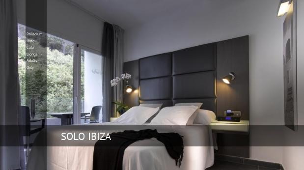 Palladium Hotel Cala Llonga - Solo Adultos reservas