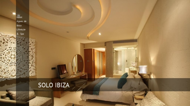Hotel Aguas de Ibiza Lifestyle & Spa barato
