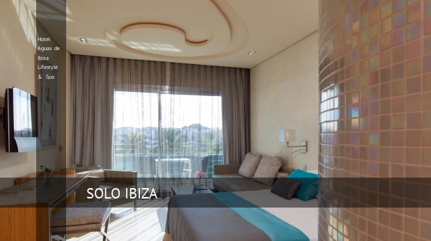 Hotel Aguas de Ibiza Lifestyle & Spa booking