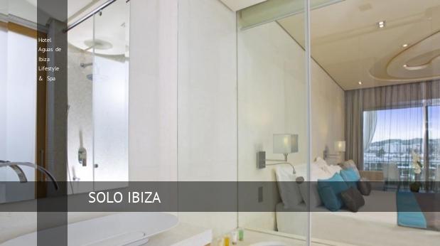 Hotel Aguas de Ibiza Lifestyle & Spa oferta