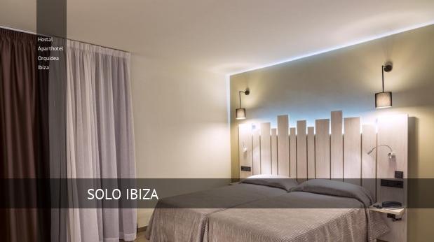 Hostal Aparthotel Orquidea Ibiza reservas