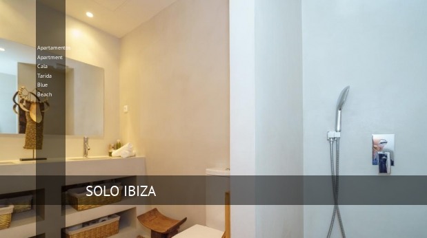 Apartamentos Apartment Cala Tarida Blue Beach booking