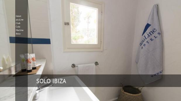 Hotel azuLine Club Cala Martina Ibiza barato