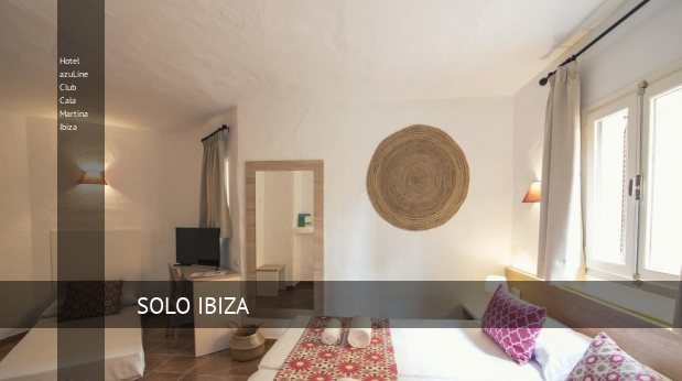 Hotel azuLine Club Cala Martina Ibiza booking