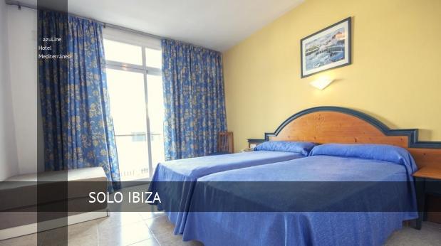 azuLine Hotel Mediterráneo reverva