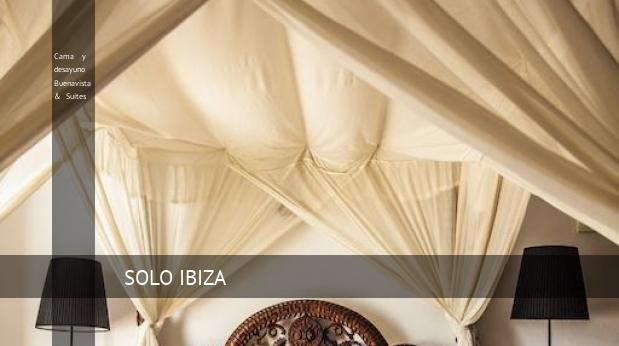 Cama y desayuno Buenavista & Suites booking