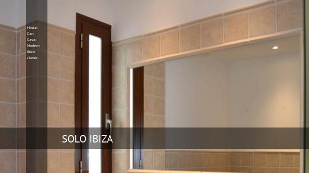Hostal Can Cava: Modern Ibiza classic reverva