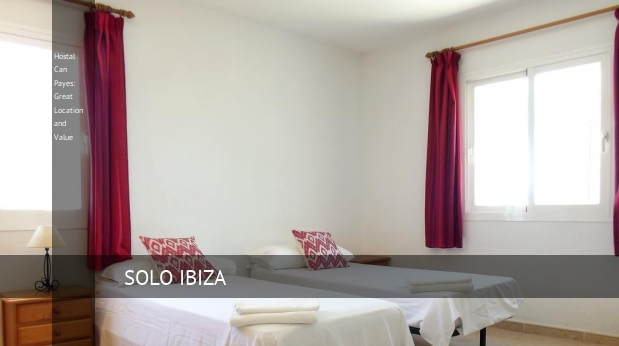 Hostal Can Payes: Great Location and Value reverva