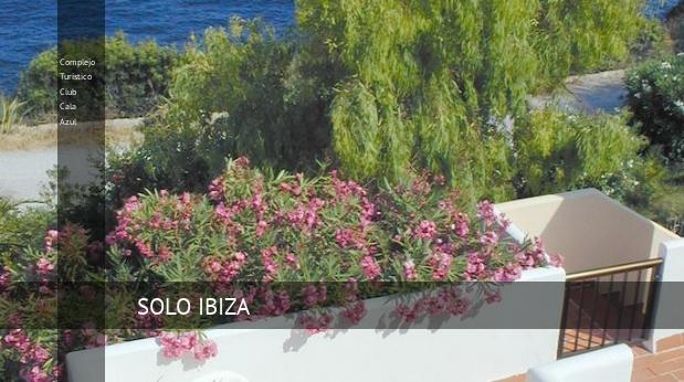Complejo Turístico Club Cala Azul reservas