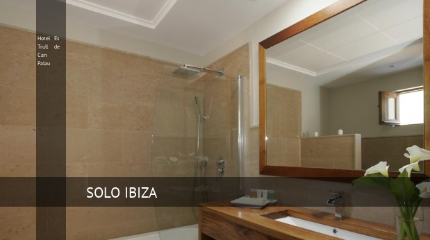 Hotel Es Trull de Can Palau reservas