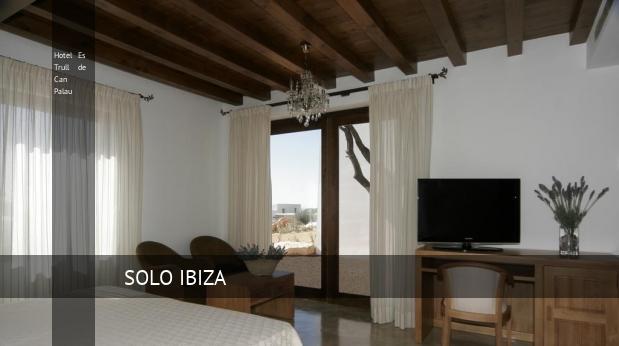 Hotel Es Trull de Can Palau reverva