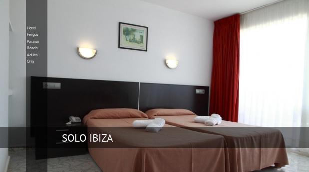 Hotel Fergus Paraiso Beach- Solo Adultos barato