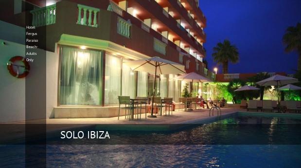Hotel Fergus Paraiso Beach- Solo Adultos booking