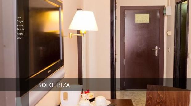 Hotel Fergus Paraiso Beach- Solo Adultos ofertas