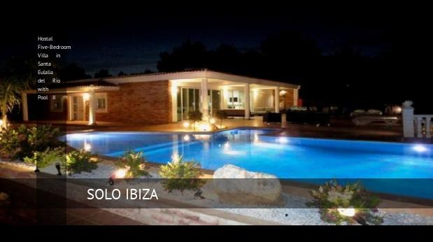 Hostal Five-Bedroom Villa in Santa Eulalia del Río with Pool II opiniones