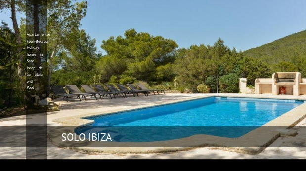 Apartamentos Four-Bedroom Holiday home in Sant Josep de Sa Talaia with Pool II opiniones