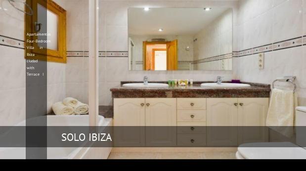 Apartamentos Four-Bedroom Villa in Ibiza ciudad with Terrace I reverva