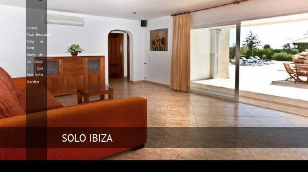 Hostal Four-Bedroom Villa in Sant Josep de Sa Talaia / San Jose with Garden opiniones
