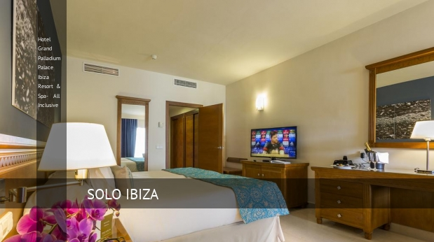 Hotel Grand Palladium Palace Ibiza Resort & Spa- All Inclusive booking