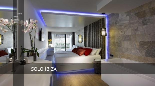 Hard Rock Hotel Ibiza baratos
