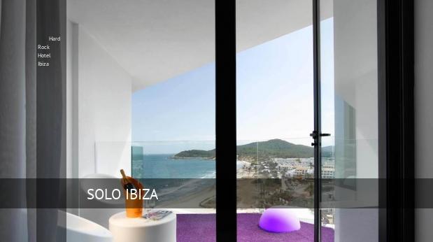 Hard Rock Hotel Ibiza ofertas