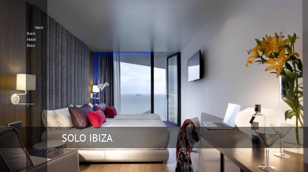 Hard Rock Hotel Ibiza reservas