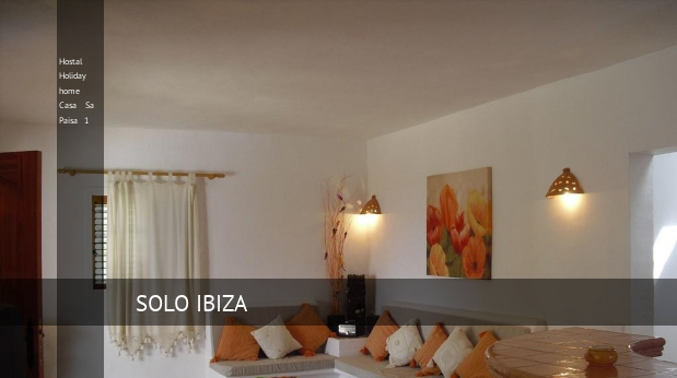 Hostal Holiday home Casa Sa Paisa 1 booking