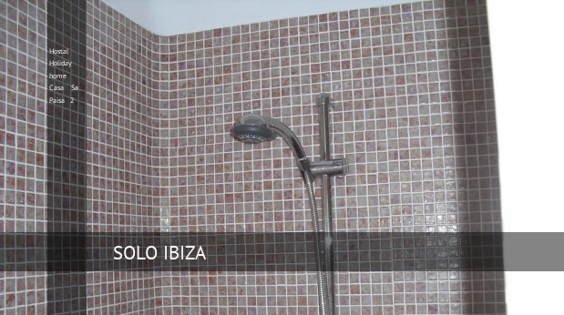 Hostal Holiday home Casa Sa Paisa 2 booking