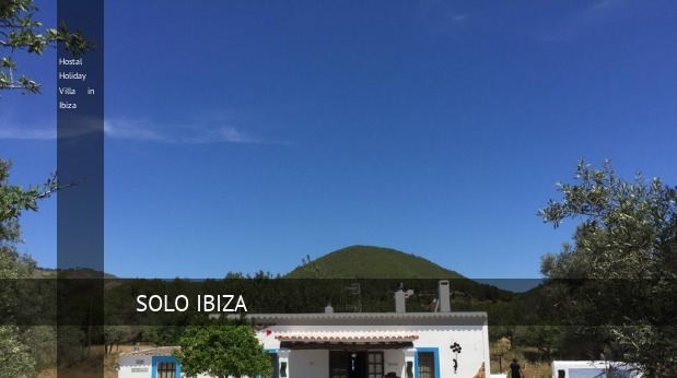 Hostal Holiday Villa in Ibiza