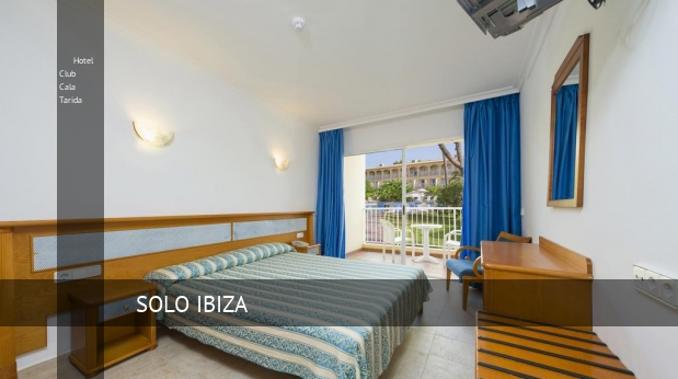 Hotel Club Cala Tarida barato